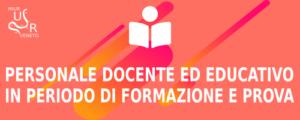 Personale docente ed educativo in periodo di formazione e prova