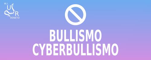 Bullismo-Cyberbullismo