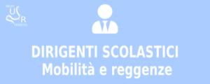 Dirigenti Scolastici - mobilità e reggenze