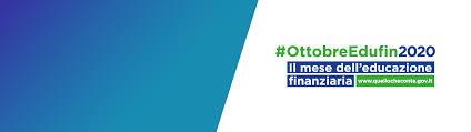 """""""Mese dell'Educazione finanziaria 2020: le scelte finanziarie ai tempi del Covid-19″. Aperte le candidature"""